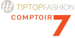 Comptoir7 & Tiptopfashion